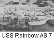 USS Rainbow AS 7