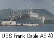 USS Frank Cable AS 40