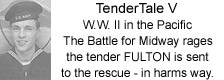 TenderTale V - Charles J. Meyer - The Battle for Midway